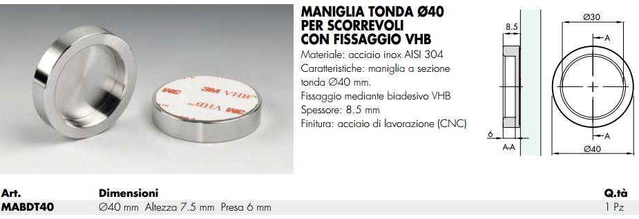 Maniglia MABDT40® tonda 40 inox fissaggio con biadesivo per scorrevoli in vetro