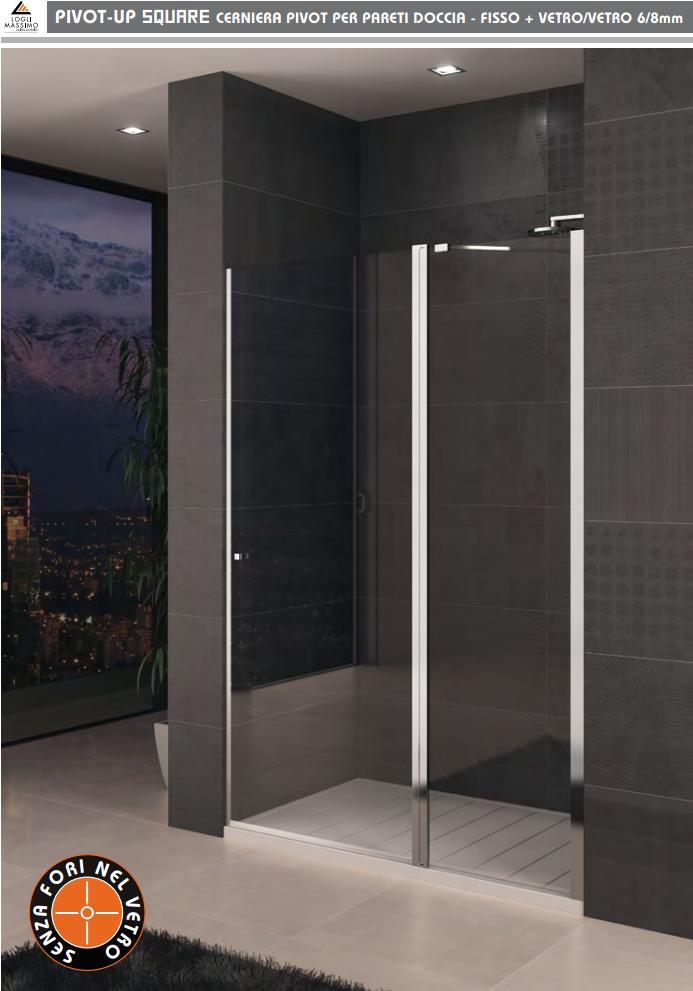 Pivot-up square cerniera pivot per pareti doccia - fisso + vetro/vetro 6/8mm pivotup square 2030 PTUPSQ203®